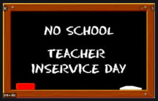 Teacher In-Service Day - Monday, 1/18/2021